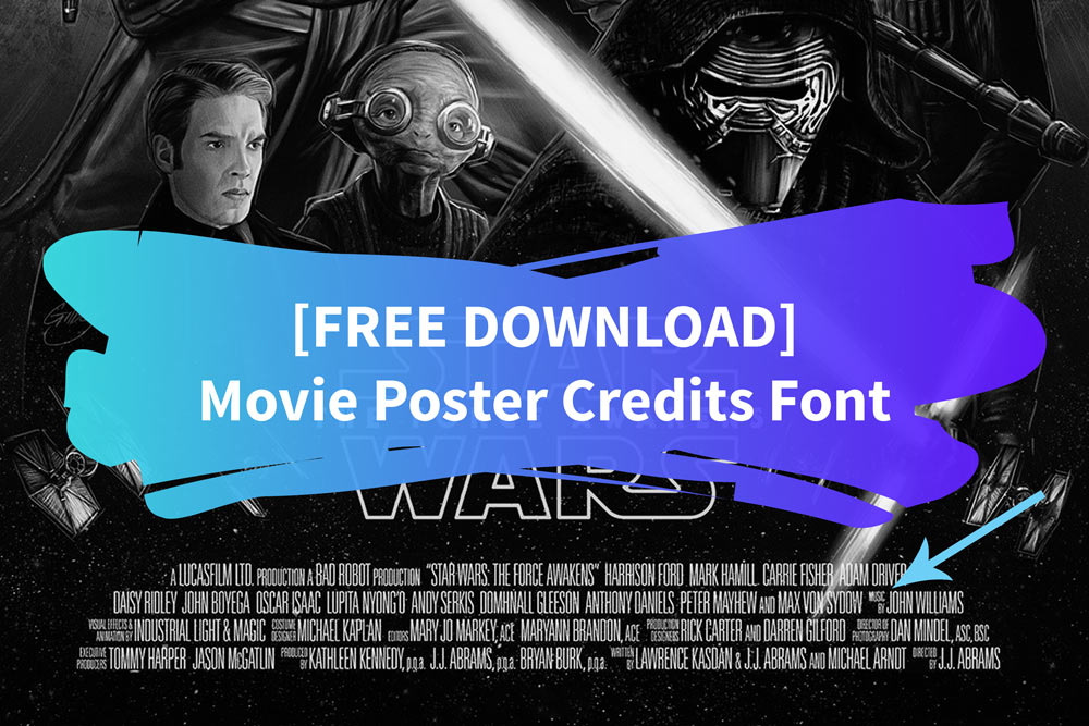 Movie poster credits font - free download