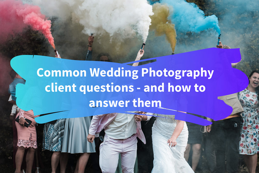 Common-wedding-photography-client-questions-and-how-to-answer-them